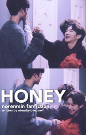 [✔️] Honey ; Norenmin by eternitylove_mw