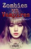 ZOMBIES VS. VAMPIRE (BOOK ONE) cover