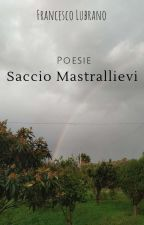 Saccio Mastrallievi - Poesie by Lubr4in