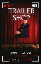 Trailer Shop (Rom/Eng) [Închis/Closed] by AxinteMagda