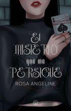 El misterio que me persigue © de Angeline_Ross