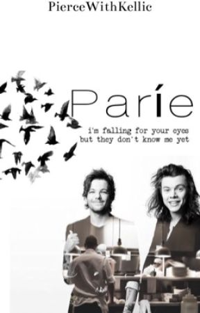 Paríe  ~ Larry Stylinson✔️ by PierceWithKellic