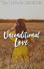 Unconditional Love (San Leona, Biliran #1) by Iwavva_
