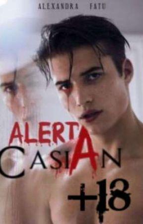 Alerta Casian (Capítulo +18) by AlexandraFrey
