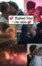 💕 Bughead Smut & One-shots 💕 by guilloteen12
