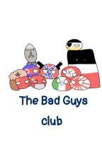 The Bad Guys Club by tig_biddies