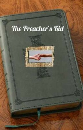The Preacher's Kid by ISayVolYouSay