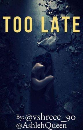 Too Late.... by vshreee_90