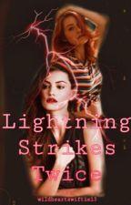 Lightning Strikes Twice by wildheartswiftie13