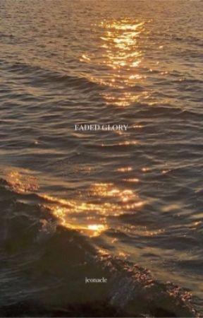 faded glory.  by jeonacle