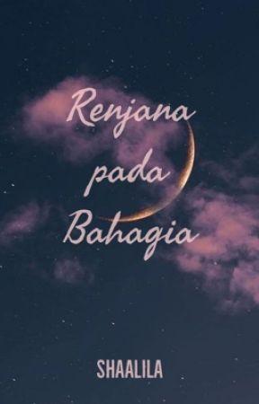 Renjana pada Bahagia by shaalila