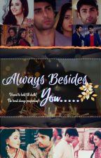 Always Besides You.... (Editing) by Sam_Vida