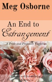 An End to Estrangement - A Pride and Prejudice Variation cover