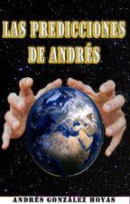 Las predicciones de Andrés by Andresghsong