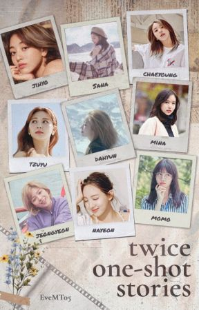 Twice One Shot Stories by EveMT05