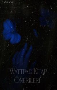 Wattpad Kitap Önerileri cover
