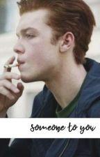 Someone to you » Ian Gallagher by dizzyluna