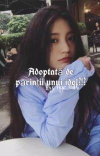 Adoptată de părinții unui idol?!? cover