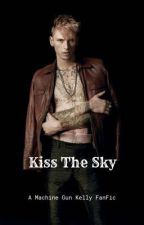 Kiss the Sky MGK) by ToInfinityMyLove