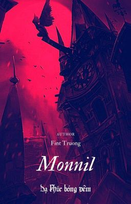 Đọc Truyện Monnil - Dạ Khúc Bóng Đêm - Truyen4U.Net
