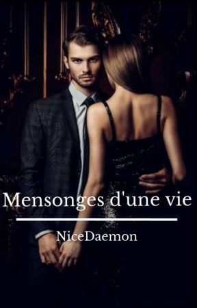 Mensonges d'une vie by NiceDaemon