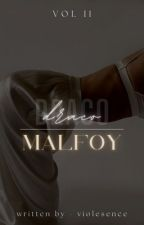 Draco Malfoy One shots Vol. 2 by Jaye_Rose0000