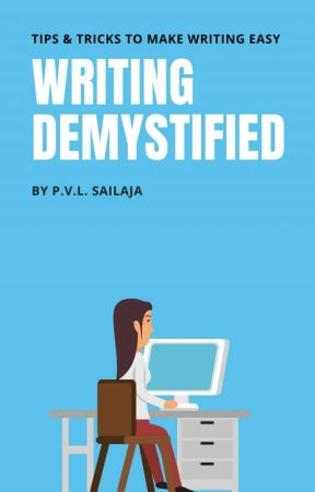 Writing Demystified by shailajapvl
