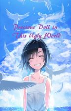 Precious Doll in This Ugly World [Pokemon Fanfic, 2015 PKMNWatties] by eri_quin