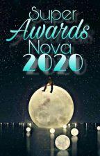 Super Awards Nova 2020 by EditorialSupernova