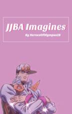 JJBA Imagines by HeroesOfOlympus287