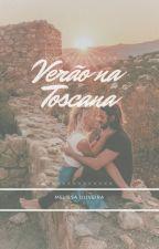 Verão na Toscana by xoxolibriana