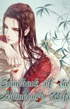 Comeback of the Abandoned Wife by FlyingLines