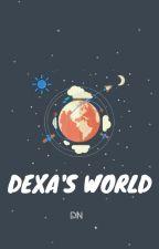DEXA'S WORLD by deynov