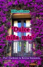 """Dulce niña mía"" by Darkness_la_Reina"