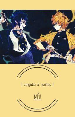 Đọc truyện   hoàn    kaigaku x zenitsu   nếu