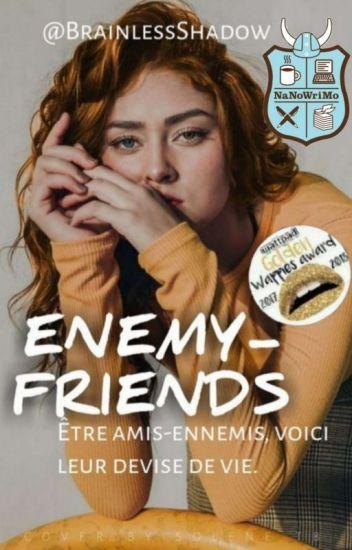 Enemy-Friends {RETROUVABLE SUR SWEEK}