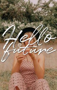 Hello, Future. cover
