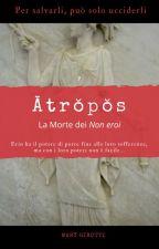 Ātrŏpŏs - La Morte dei Non Eroi by marybiker4