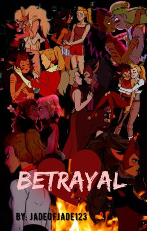 Betrayal (Catradora Fanfic) by JadeOfJade123