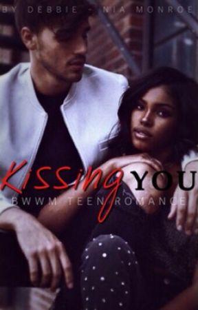 Kissing You by NiaMonroe_xo