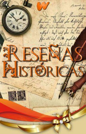 Reseñas Históricas by FiccionHistorica