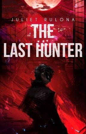 The Last Hunter by YourDearestJuliet