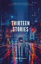 13 Stories by Gregislost