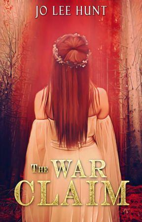 War Claim (The Claim: Book 3) by Joflower
