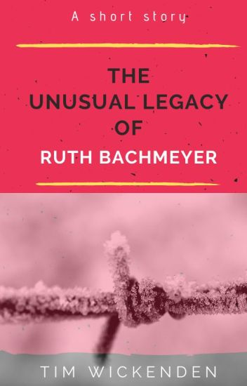 The Unusual Legacy of Ruth Bachmeyer