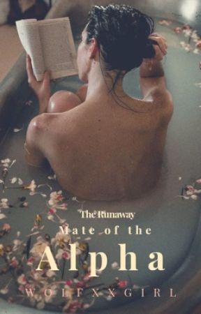 The Runaway Mate of the Alpha   #Wattys2020 by wolfxxgirl