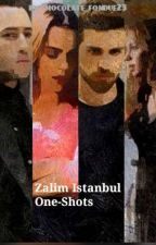 Zalim Istanbul One-shots by chocolate_fondue23