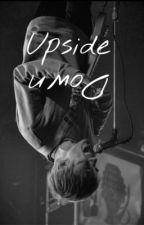 [Upside Down] •|a.k.|• by VibeMaster_K