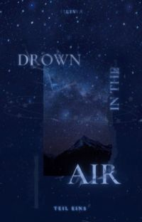 drown in the air cover