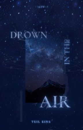 drown in the air by livrose_